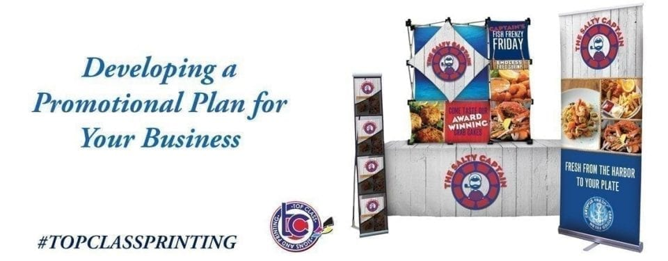 Top Class Signs and Printing Developing A Promotional Plan