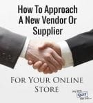 Work with vendors and suppliers